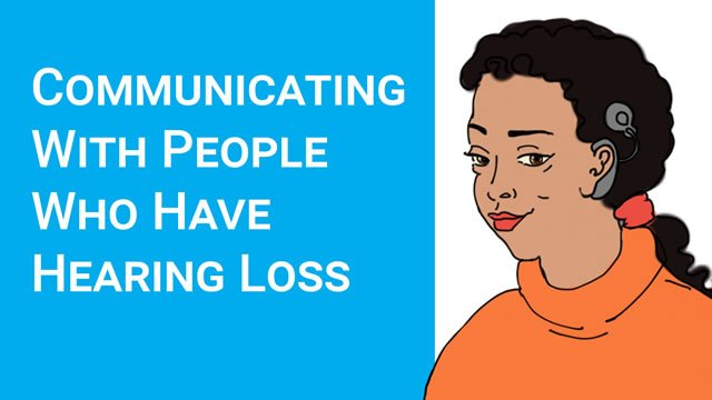 Communicating with people with hearing loss