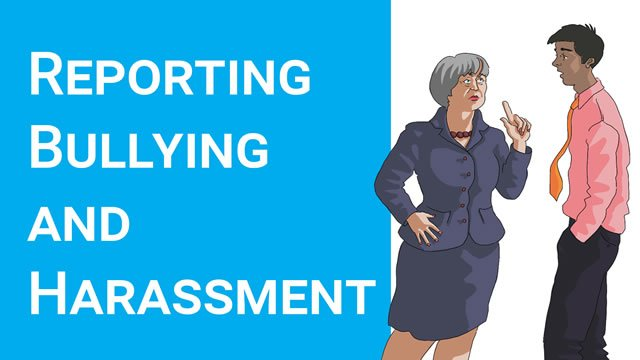 Reporting Bullying and Harassment